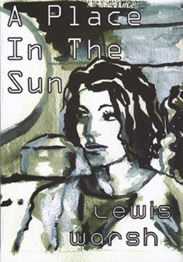 A Place in the Sun. Lewis Warsh