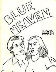 Blue Heaven. Lewis Warsh