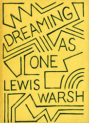 Dreaming as One. Lewis Warsh
