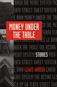 Money Under the Table. Lewis Warsh
