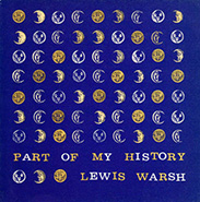 Part of My History. Lewis Warsh